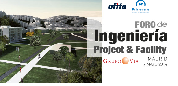 Foro de Ingenieria, Project y Facility 2014