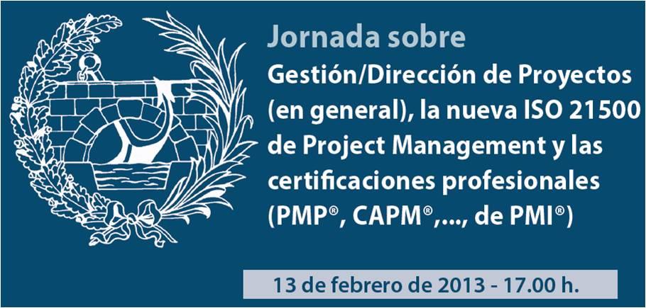 ISO 21500 Debate in Civil Engineering College of Madrid