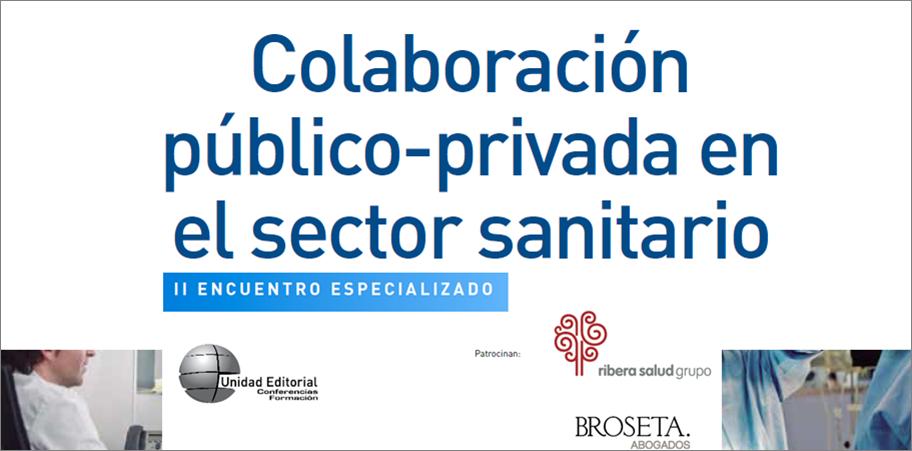 26 de septiembre: Sanidad 2013 y Public Private Partnership