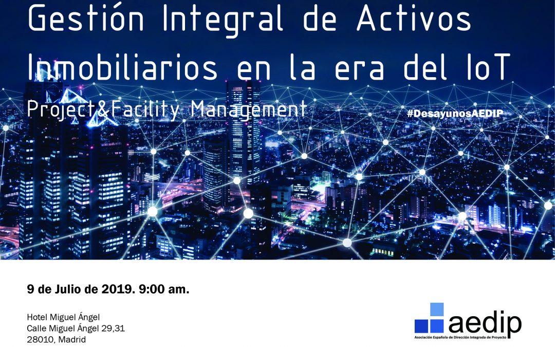 Invitación Evento AEDIP – Gestión Integral de Activos Inmobiliarios en la Era del IoT