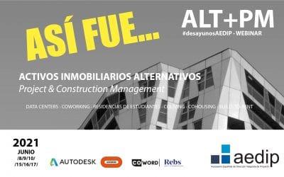 Así fue…ALT+PM: Modelos de Negocio Inmobiliario Alternativo